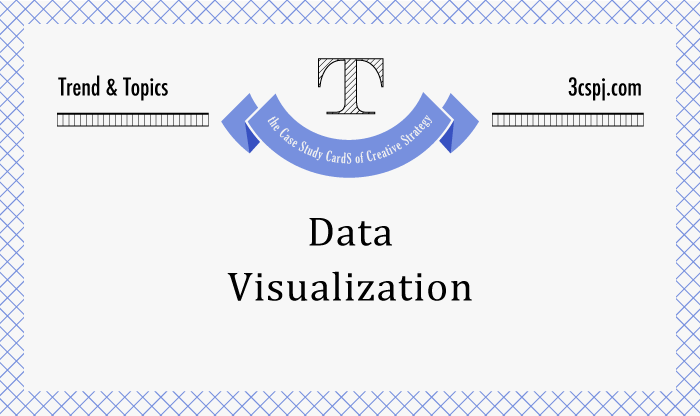 Trend&Topics『Data Visualization』